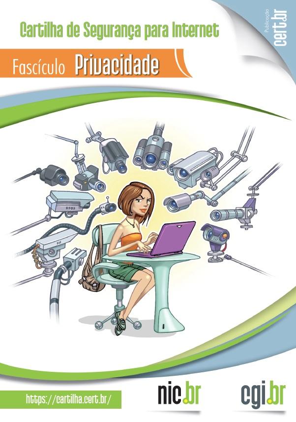 cd56767284eda Fascículo Privacidade - Cartilha de Segurança para Internet
